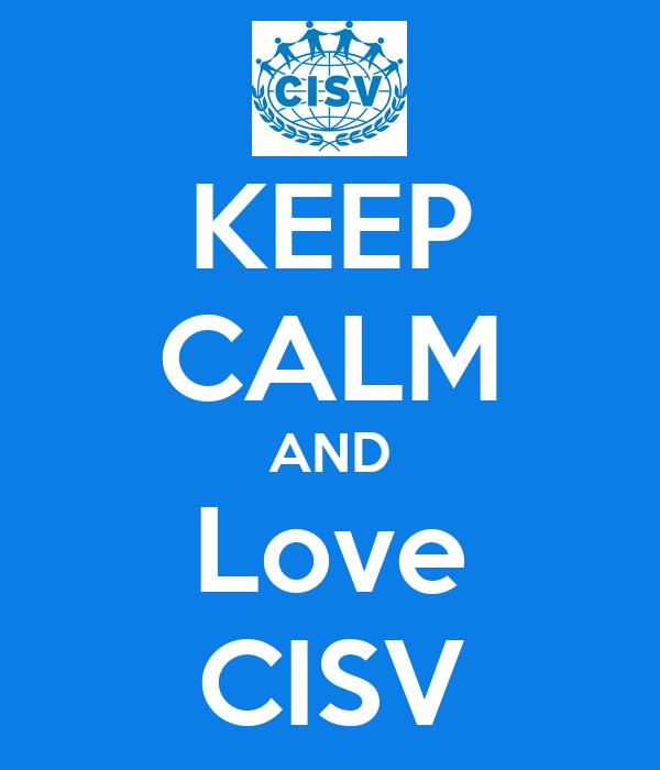 KEEP CALM AND Love CISV