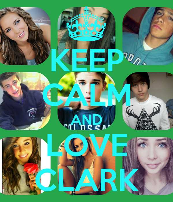 KEEP CALM AND LOVE CLARK