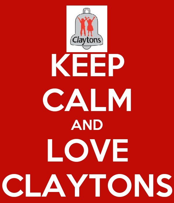 KEEP CALM AND LOVE CLAYTONS