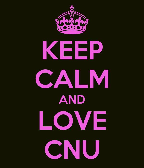 KEEP CALM AND LOVE CNU