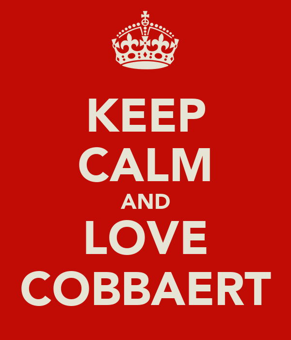 KEEP CALM AND LOVE COBBAERT