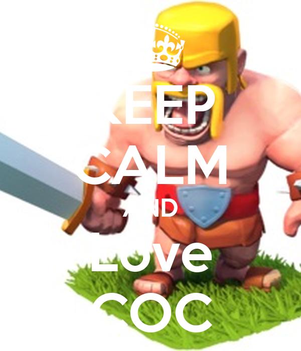 KEEP CALM AND Love COC