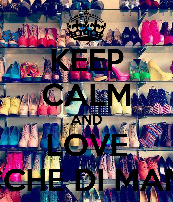 KEEP CALM AND LOVE COCCHE DI MAMMA
