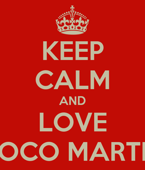 KEEP CALM AND LOVE COCO MARTIN