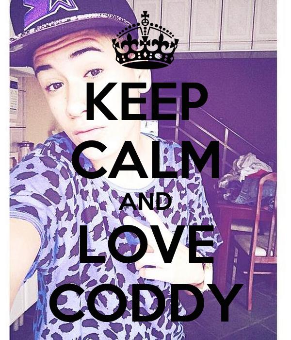 KEEP CALM AND LOVE CODDY