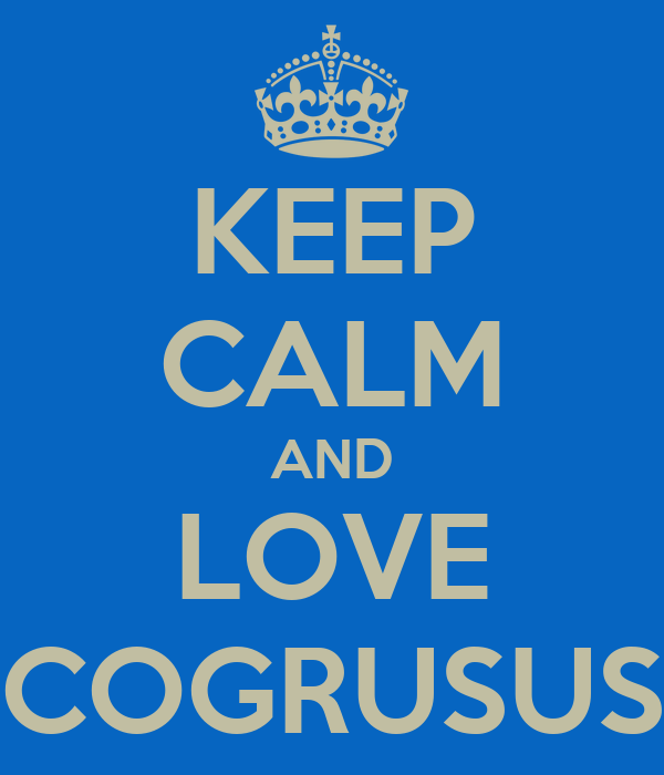 KEEP CALM AND LOVE COGRUSUS