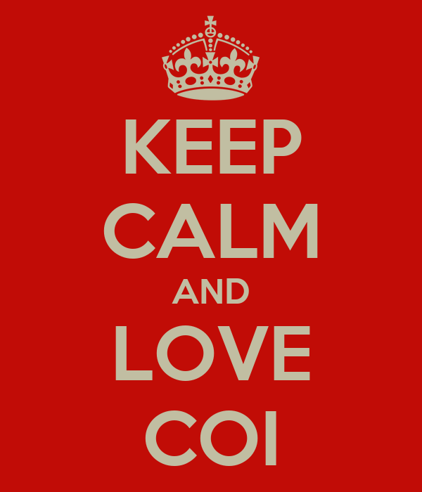 KEEP CALM AND LOVE COI