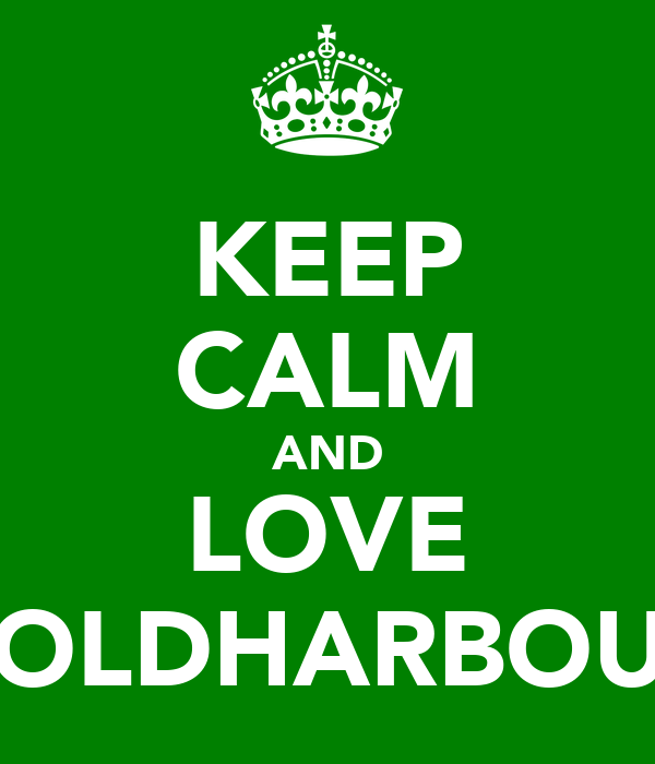KEEP CALM AND LOVE COLDHARBOUR