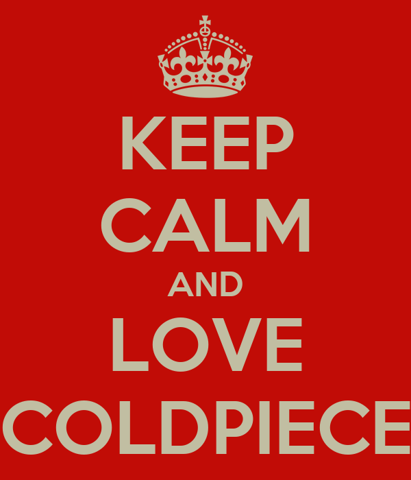 KEEP CALM AND LOVE COLDPIECE