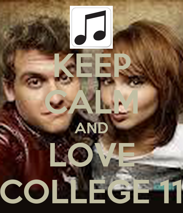 KEEP CALM AND LOVE COLLEGE 11