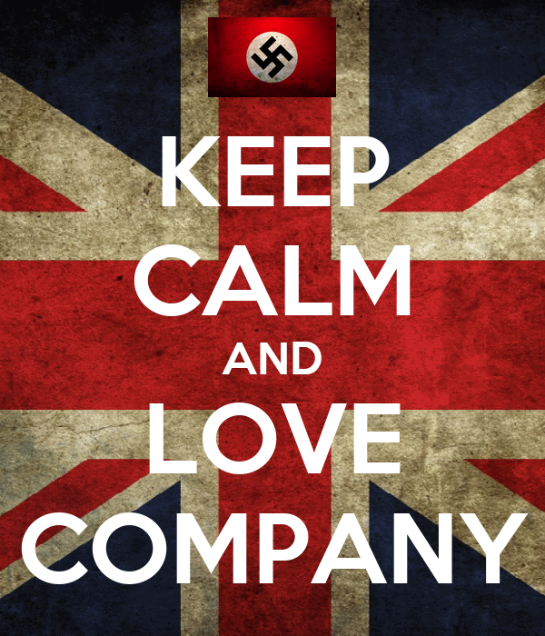 KEEP CALM AND LOVE COMPANY