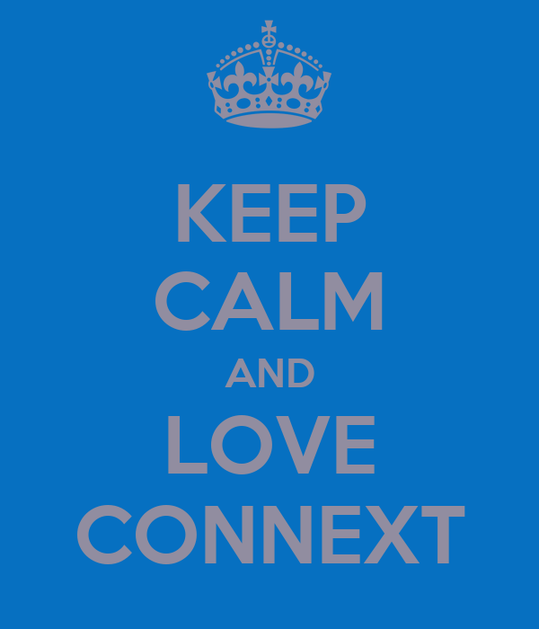 KEEP CALM AND LOVE CONNEXT