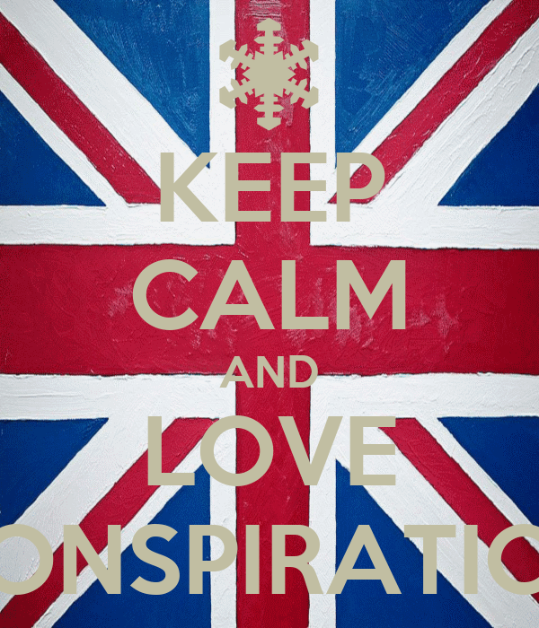 KEEP CALM AND LOVE CONSPIRATION