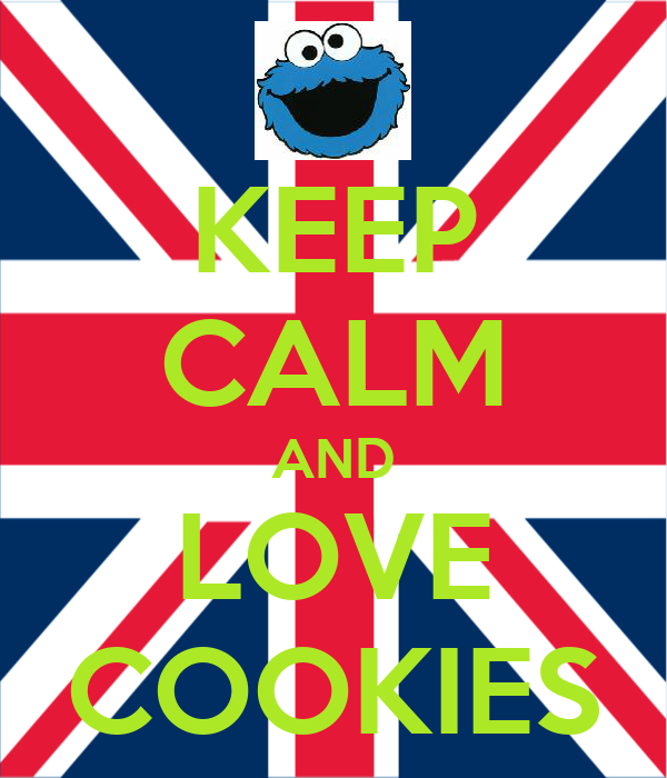 KEEP CALM AND LOVE COOKIES