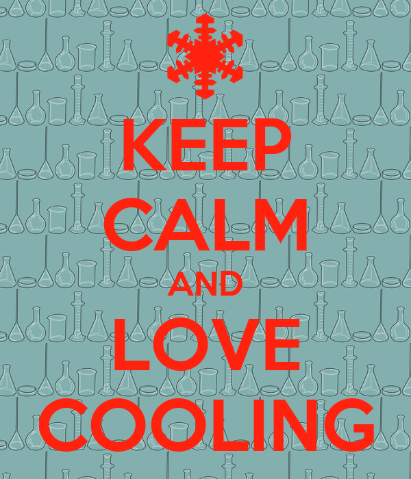 KEEP CALM AND LOVE COOLING