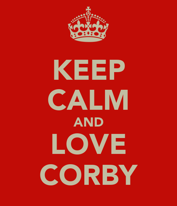 KEEP CALM AND LOVE CORBY