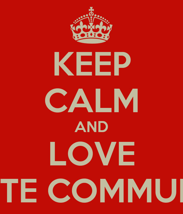KEEP CALM AND LOVE CORPORATE COMMUNICATION