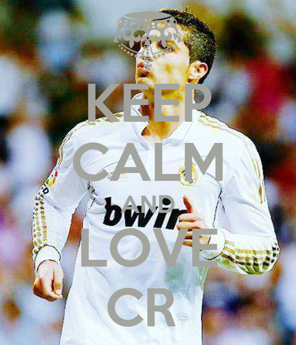 KEEP CALM AND LOVE CR