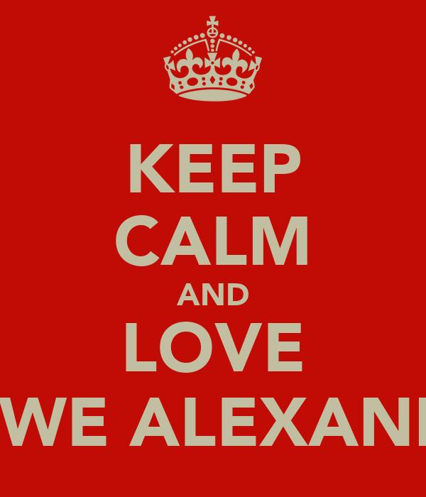 KEEP CALM AND LOVE CREWE ALEXANDRA
