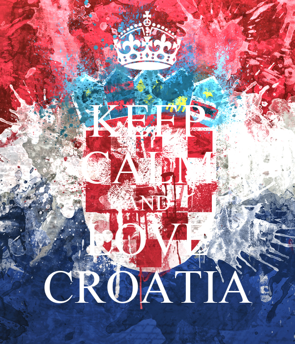 KEEP CALM AND LOVE CROATIA