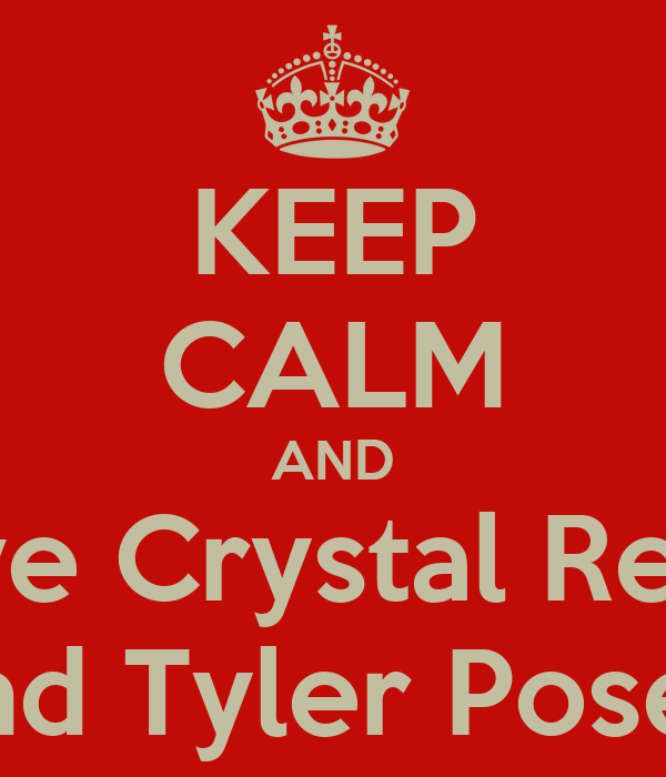 KEEP CALM AND love Crystal Reed and Tyler Posey