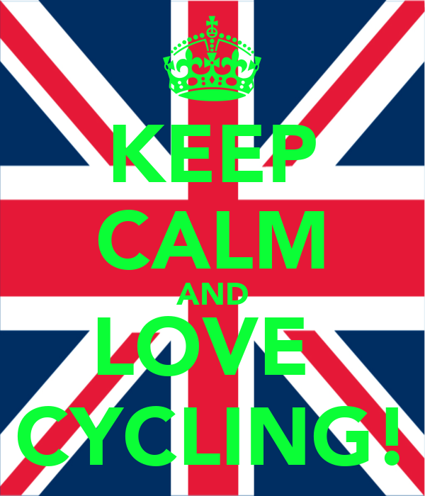 KEEP CALM AND LOVE  CYCLING!