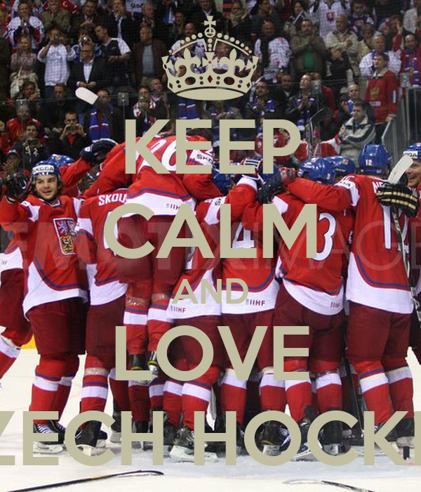 KEEP CALM AND LOVE CZECH HOCKEY