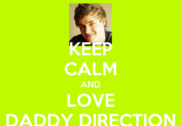 KEEP CALM AND LOVE DADDY DIRECTION