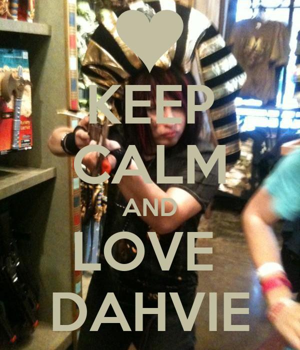 KEEP CALM AND LOVE  DAHVIE