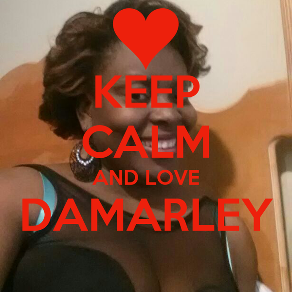 KEEP CALM AND LOVE DAMARLEY