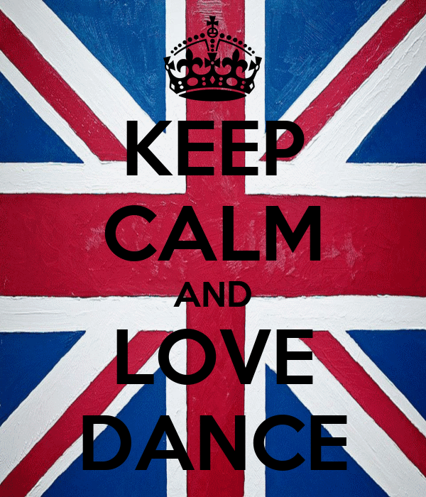 KEEP CALM AND LOVE DANCE
