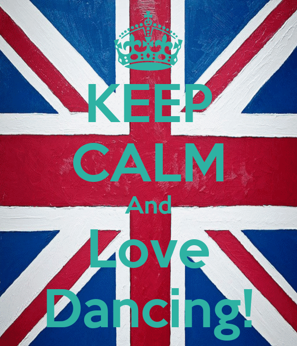 KEEP CALM And Love Dancing!