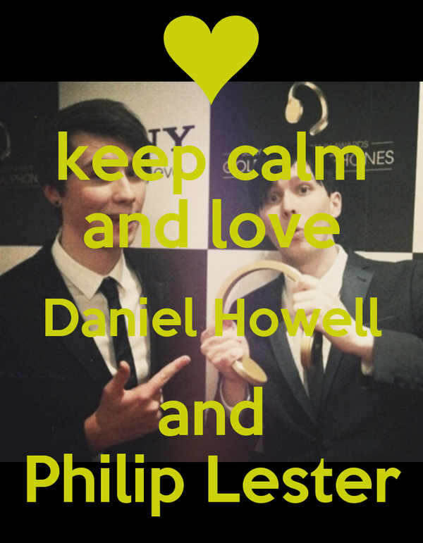 keep calm and love Daniel Howell and Philip Lester