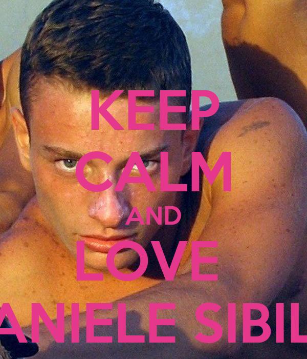 KEEP CALM AND LOVE  DANIELE SIBILLI