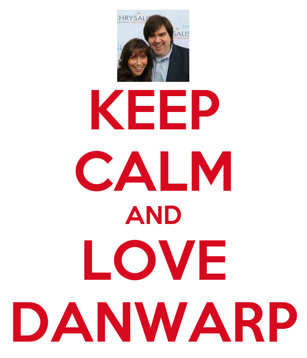KEEP CALM AND LOVE DANWARP