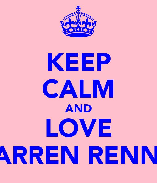 KEEP CALM AND LOVE DARREN RENNIE