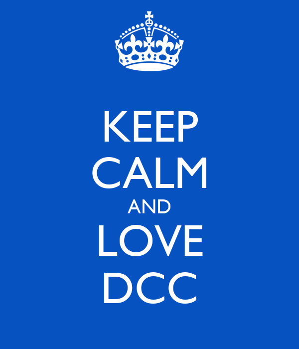 KEEP CALM AND LOVE DCC