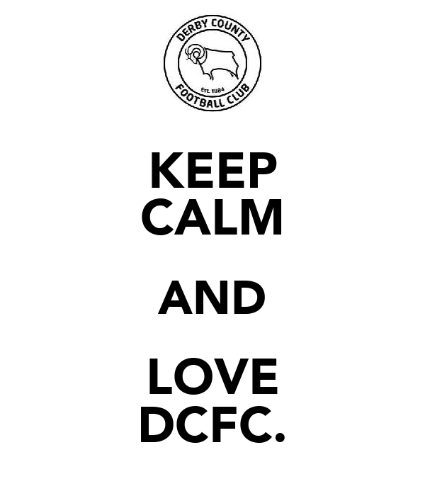 KEEP CALM AND LOVE DCFC.
