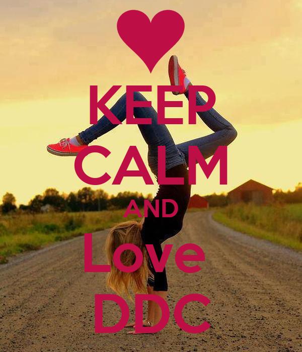 KEEP CALM AND Love  DDC
