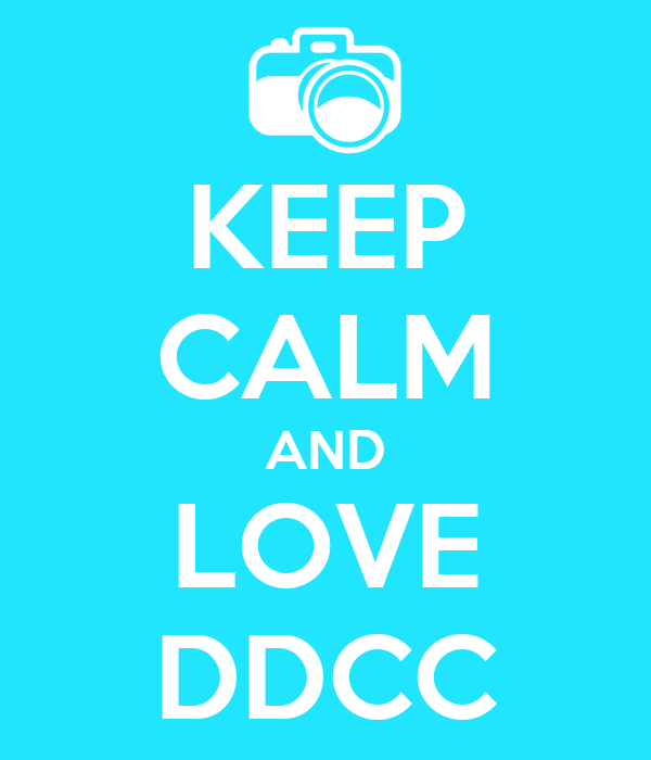 KEEP CALM AND LOVE DDCC
