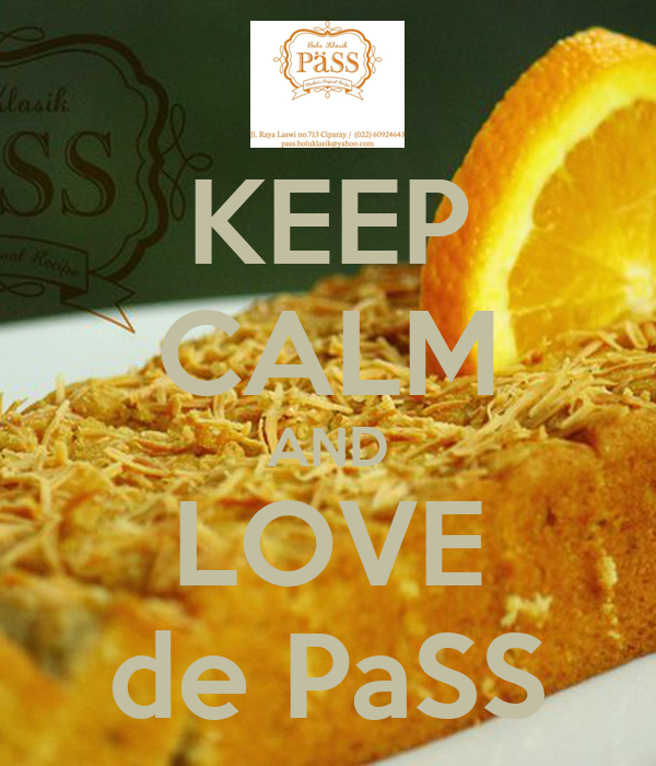 KEEP CALM AND LOVE de PaSS