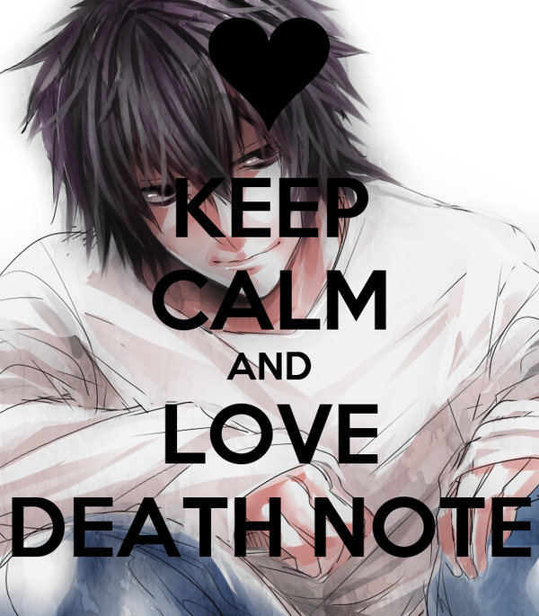 KEEP CALM AND LOVE DEATH NOTE Poster