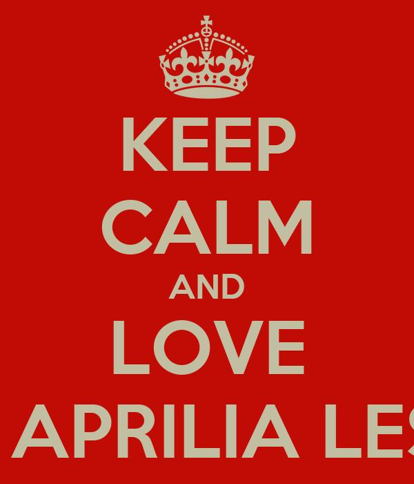 KEEP CALM AND LOVE DELA APRILIA LESMAN