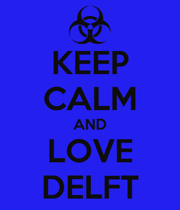 KEEP CALM AND LOVE DELFT