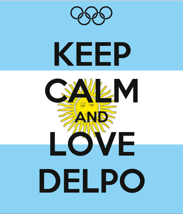 KEEP CALM AND LOVE DELPO