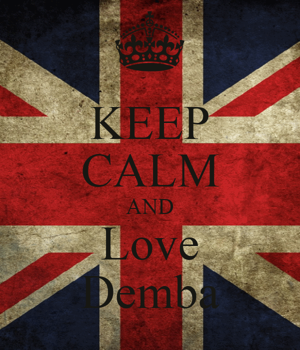 KEEP CALM AND Love Demba