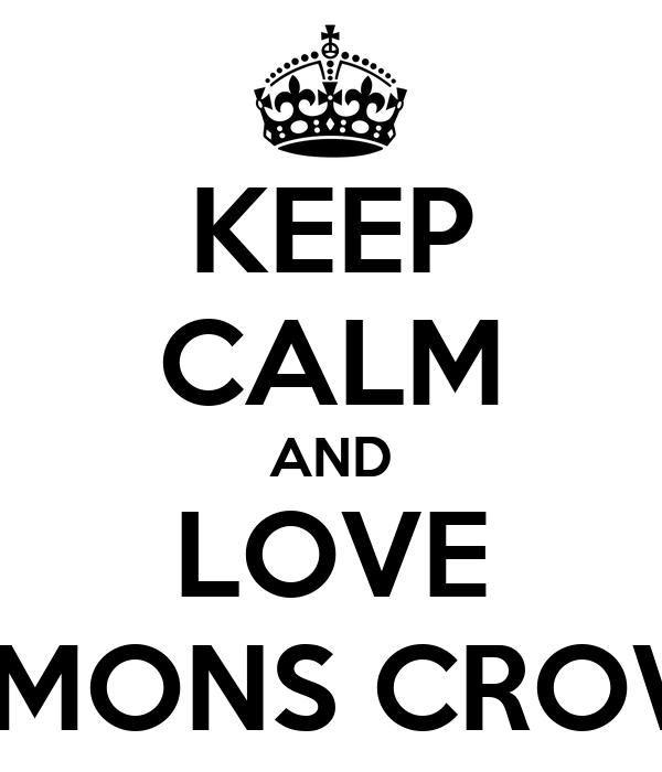 KEEP CALM AND LOVE DEMONS CROWN
