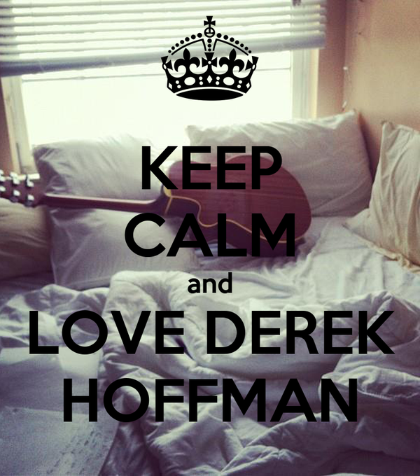 Keep Calm And Love Derek Hoffman Poster Shelby Keep Calm O Matic