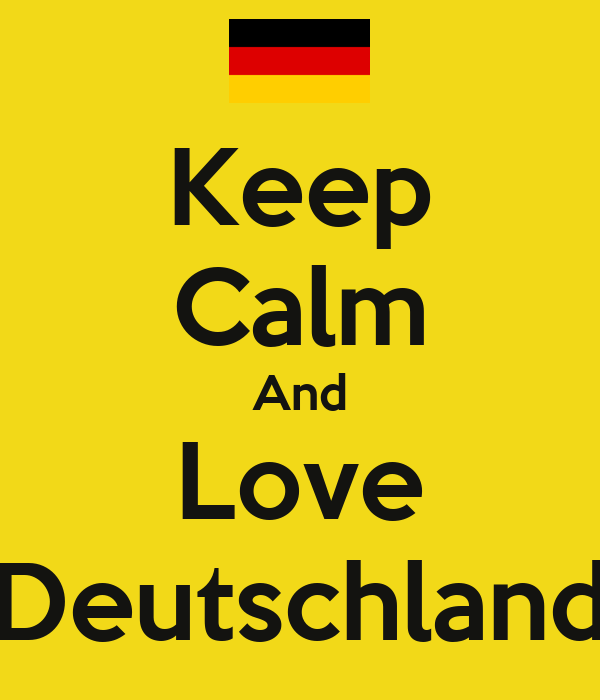 Keep Calm And Love Deutschland