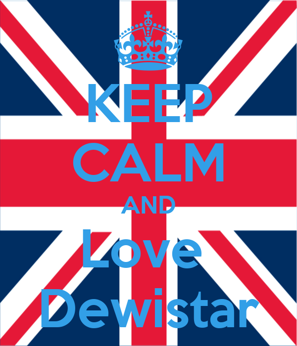 KEEP CALM AND Love  Dewistar